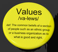 Values Definition Button Showing Principles Virtue And Morality Royalty Free Stock Photo