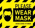 Vector attention sign, please wear mask avoid covid-19 virus black color on yellow background. warning or caution sign. Royalty Free Stock Photo