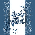Vector back to school background with hand drawn text and hand drawn school stationery around