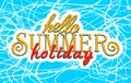Vector banner with text Hello summer holidays