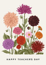 Vector botanical floral illustration. Happy Teacher`s Day. Dahlias. Royalty Free Stock Photo