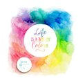 Vector colorful watercolor frame with copyspace for your text. Watercolor background with empty circle frame