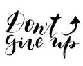 Vector Dont give up lettering. Hand painted card for design or background.