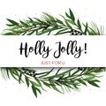 Vector greeting card, invite with Pine tree greenery branches, E