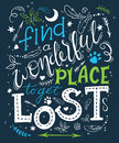 Vector hand drawn inspiration lettering quote - find a wonderful place to get lost. Can be used as a motivation card, a print on t