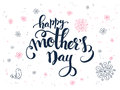 Vector hand lettering greetings text - happy mothers day with doodle flowers, bird and hearts