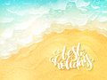 Vector hand lettering summer inspirational label - best holiday - on top view sea surf background Royalty Free Stock Photo