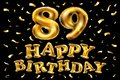 Vector happy birthday 89th celebration gold balloons and golden confetti glitters. 3d Illustration design for your greeting card,