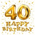 Vector happy birthday 40th celebration gold balloons and golden confetti glitters. design for your greeting card, invitation and C Royalty Free Stock Photo