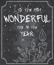 Vector illustration of chalkboard style christmas quote with outline of melted candles, branch of christmas tree and snowflakes