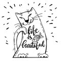 Vector illustration. Positive card with cartoon cat with fish. Calligraphy words Life Is Beautiful. Royalty Free Stock Photo