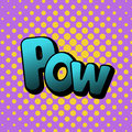 Vector illustration in a retro pop art style. POW text on a dot colored background.