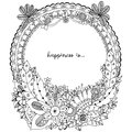 Vector illustration Zen Tangle, doodle round frame with flowers, mandala. Coloring book anti stress for adults. Black white.