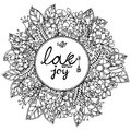 Vector illustration zentangl round floral frame with letering Love and joy. Doodle drawing. Meditative exercises Royalty Free Stock Photo