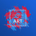Vector paint brush background with square frame and text design of art. Abstract cover graphic blue and red color.