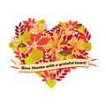 Vector poster with quote - give thanks a grateful heart. Happy Thanksgiving Day card template autumn leaves and berries