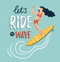 Vector sketch of young woman in swim suit silhouette on the surfboard. Summer background with stylish lettering.