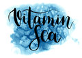 Vector Vitamin Sea lettering. Hand drawn text calligraphy card on sea background. For design or print