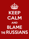 Vertical rectangular red-white motivation the russians blame poster based in vintage retro style