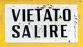 Vietato Salire Do Not Climb Sign Royalty Free Stock Photo