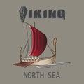 Viking ship. North sea.