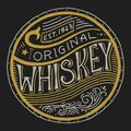 Vintage American whiskey badge. Alcoholic Label with calligraphic elements. Hand drawn engraved sketch lettering for t