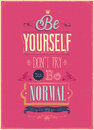 Vintage be yourself poster vector illustration Stock Photo