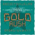 Vintage label font named Gold Rush.