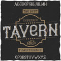 Vintage label font named Tavern.