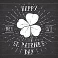 Vintage label, Hand drawn lucky four leaf clover, Happy Saint Patricks Day greeting card, grunge textured retro badge, typography