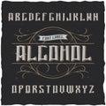 Vintage label typeface named Alcohol.