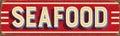 Vintage metal sign - Seafood Royalty Free Stock Photo