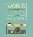 Vintage photo camera says world is so beautiful take me and let s go travel retro style illustration Stock Photo