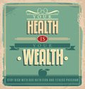 Vintage poster design with motivational message your health is your wealth graphic Stock Images