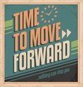 Vintage poster retro with business motivation message time to move forward creative design promotional sign Stock Photo