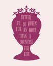 Vintage queen silhouette. Motivation quote
