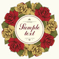 Vintage round frame of rose flower, flower garland. Wreath of flowers buds and leaves, and label for text. Illustration in retro s