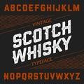 Vintage Scotch Whisky typeface