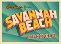 Vintage Touristic Greeting Card From Savannah Beach, Georgia. Royalty Free Stock Photo