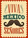 Viva Mexico Senores - Viva Mexico gentlemen spanish text