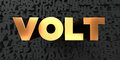 Volt - Gold text on black background - 3D rendered royalty free stock picture