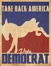 Vote Democrat 2020 Take Back A...