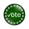 Vote to legalize marijuana button Royalty Free Stock Photo