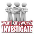 Want answers investigate d words serious people arms crossed question and word in red letters in front of three security or Royalty Free Stock Photography