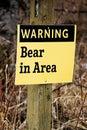 Warning Bear in Area sign