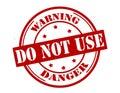 Warning do not use