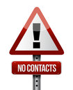 Warning no contacts road sign illustration design over white Royalty Free Stock Image