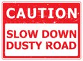 Caution Dusty Road