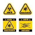 Warning signs a toxic virus, epidemic, avoid contact. Covid-19. Vector illustration. Yellow virus epidemic sign. Illustration