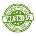 Warning Stamp. Eps10 Vector green Badge